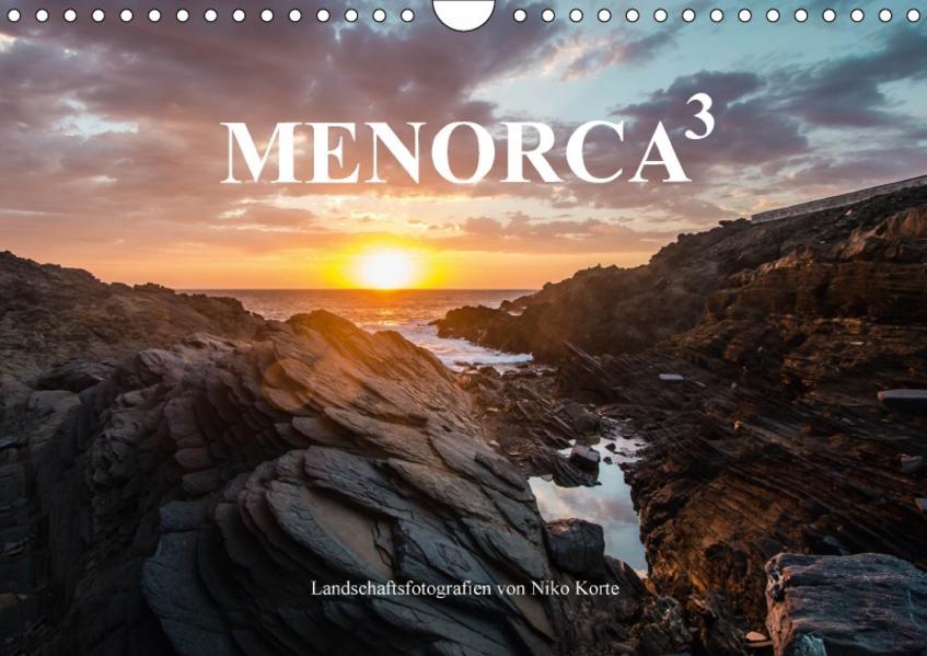 MENORCA 3 - Landschaftsfotografien von Niko Korte (Wandkalender 2017 DIN A4 quer) - Coverbild