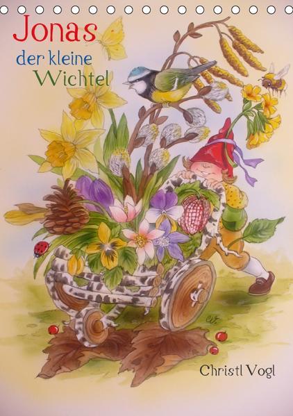 Jonas der kleine Wichtel (Tischkalender 2017 DIN A5 hoch) - Coverbild