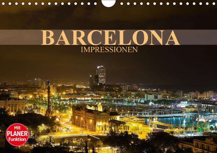 Barcelona Impressionen (Wandkalender 2017 DIN A4 quer) - Coverbild