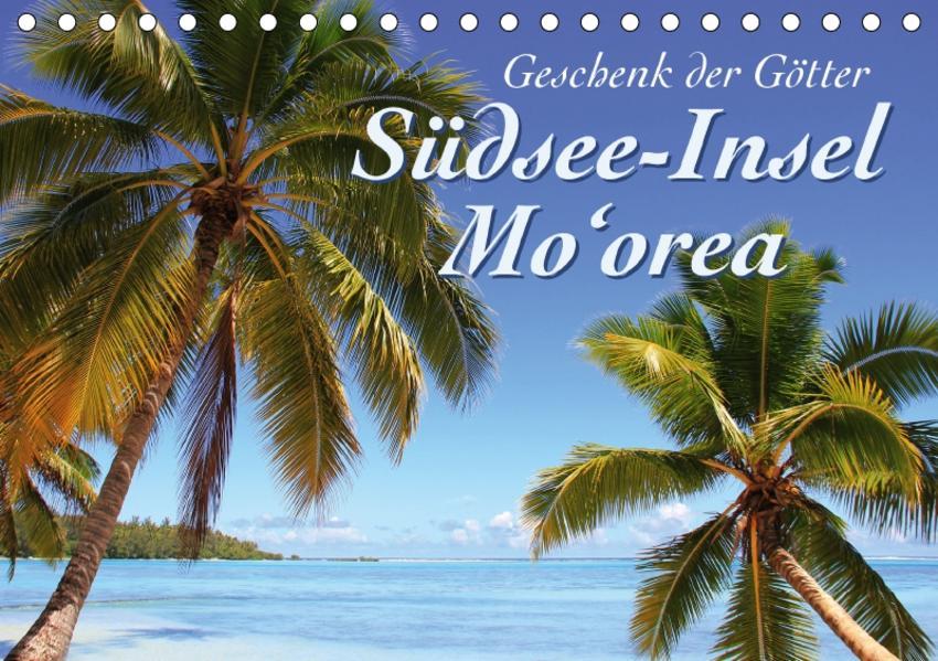 Südsee-Insel Mo'orea (Tischkalender 2017 DIN A5 quer) - Coverbild