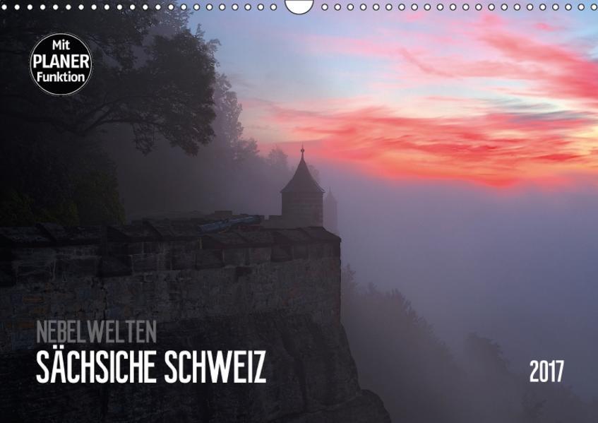 Nebelwelten Sächsische Schweiz (Wandkalender 2017 DIN A3 quer) - Coverbild