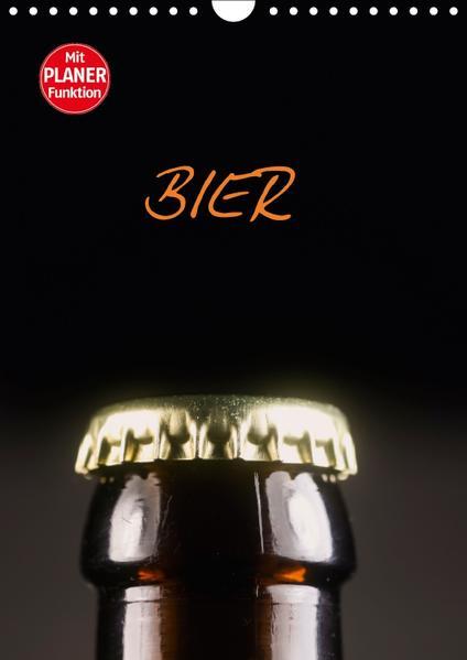 Bier (Wandkalender 2017 DIN A4 hoch) - Coverbild