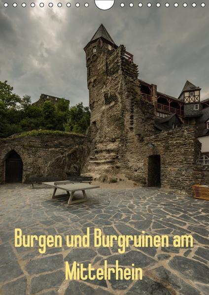 Burgen und Burgruinen am Mittelrhein (Wandkalender 2017 DIN A4 hoch) - Coverbild