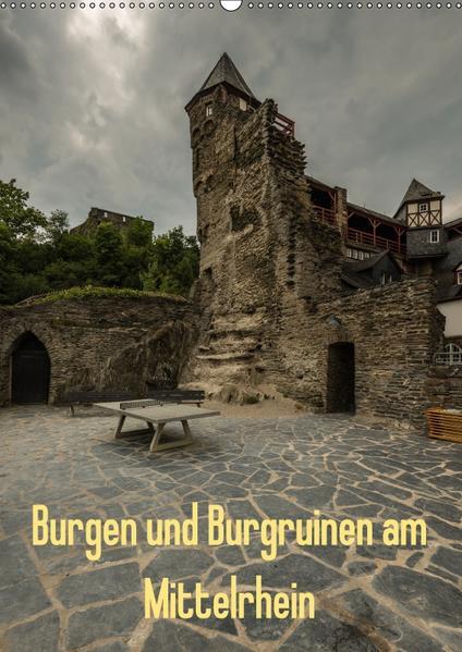 Burgen und Burgruinen am Mittelrhein (Wandkalender 2017 DIN A2 hoch) - Coverbild