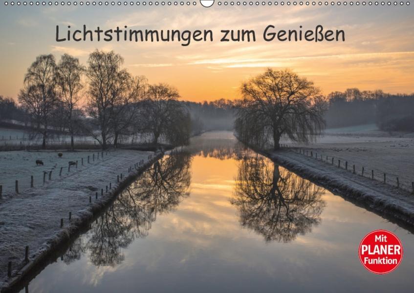 Lichtstimmungen zum Genießen (Wandkalender 2017 DIN A2 quer) - Coverbild