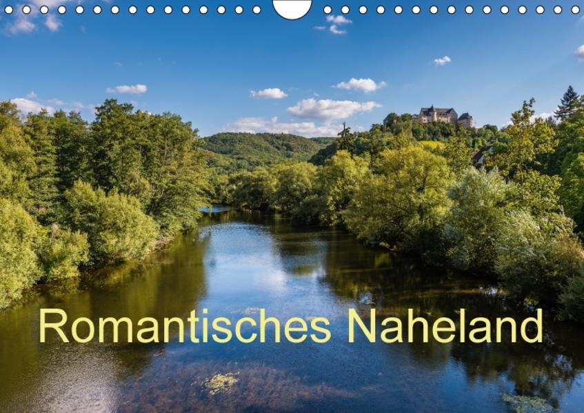 Romantisches Naheland (Wandkalender 2017 DIN A4 quer) - Coverbild