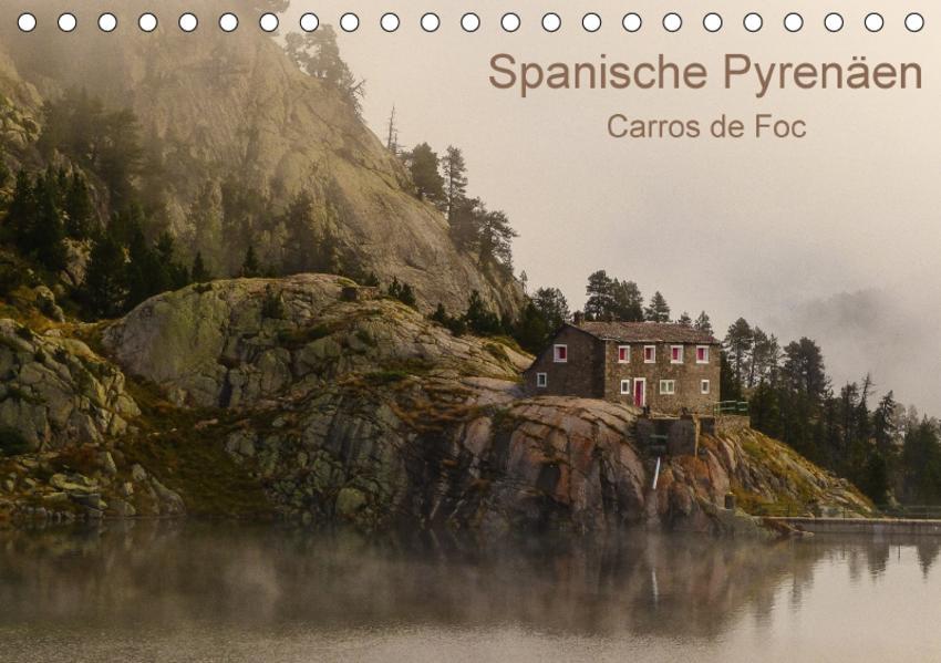 Spanische - Pyrenäen Carros de Foc (Tischkalender 2017 DIN A5 quer) - Coverbild