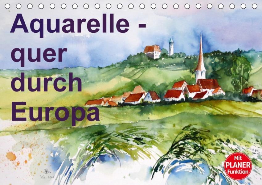 Aquarelle - quer durch Europa (Tischkalender 2017 DIN A5 quer) - Coverbild