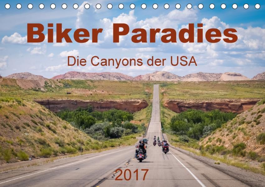 Biker Paradies - Die Canyons der USA (Tischkalender 2017 DIN A5 quer) - Coverbild