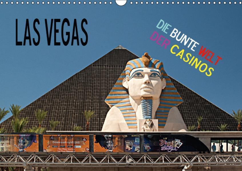 Las Vegas - Die bunte Welt der Casinos (Wandkalender 2017 DIN A3 quer) - Coverbild