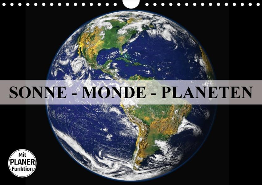 Sonne, Monde und Planeten (Wandkalender 2017 DIN A4 quer) - Coverbild