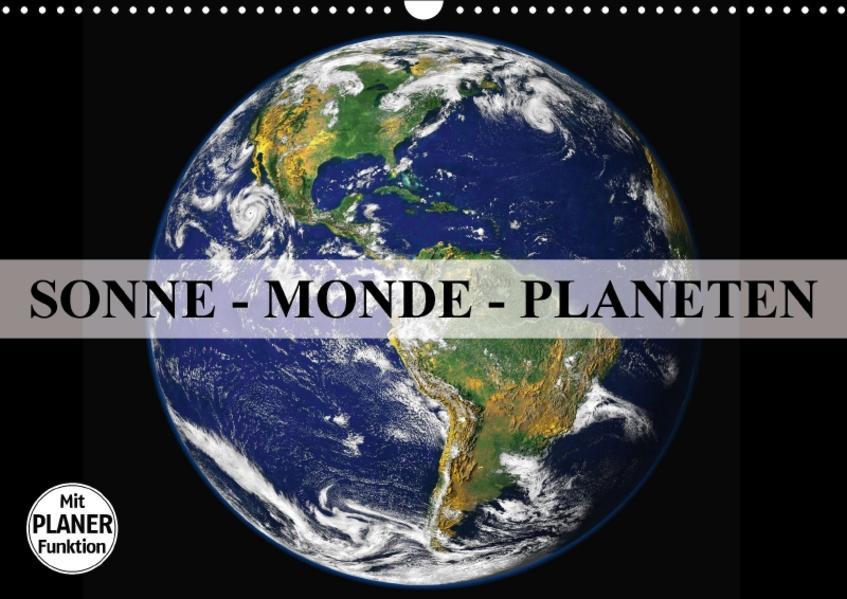 Sonne, Monde und Planeten (Wandkalender 2017 DIN A3 quer) - Coverbild