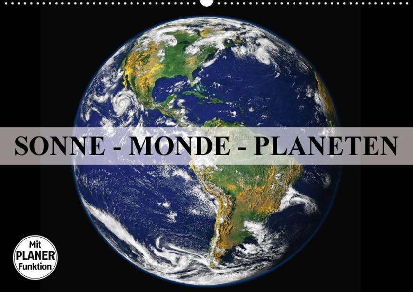 Sonne, Monde und Planeten (Wandkalender 2017 DIN A2 quer) - Coverbild
