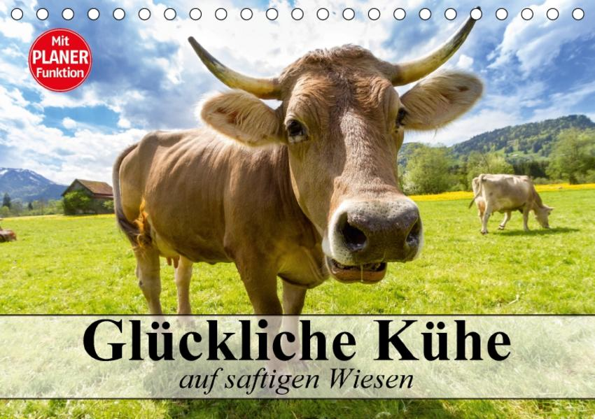 Glückliche Kühe auf saftigen Wiesen (Tischkalender 2017 DIN A5 quer) - Coverbild