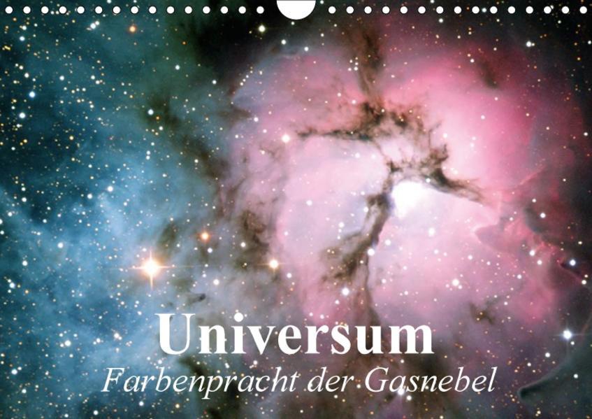 Universum. Farbenpracht der Gasnebel (Wandkalender 2017 DIN A4 quer) - Coverbild