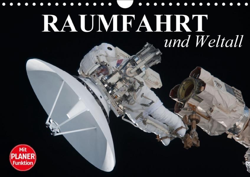 Raumfahrt und Weltall (Wandkalender 2017 DIN A4 quer) - Coverbild