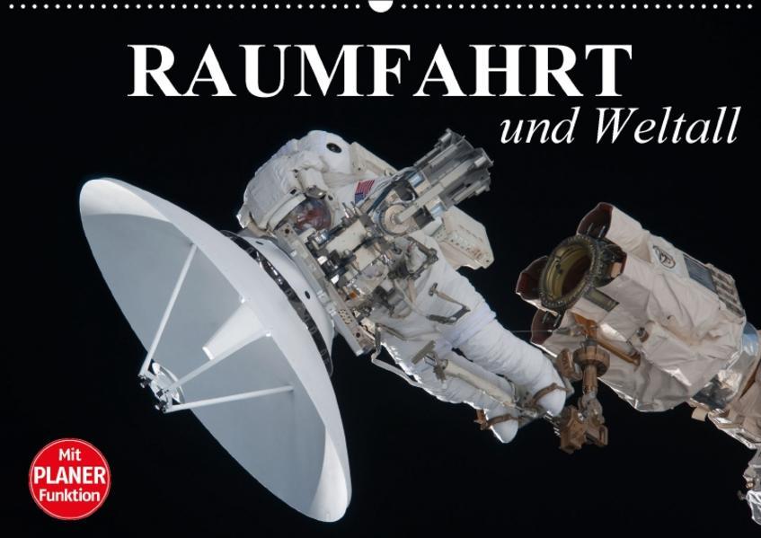 Raumfahrt und Weltall (Wandkalender 2017 DIN A2 quer) - Coverbild