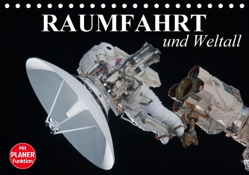 Raumfahrt und Weltall (Tischkalender 2017 DIN A5 quer) - Coverbild