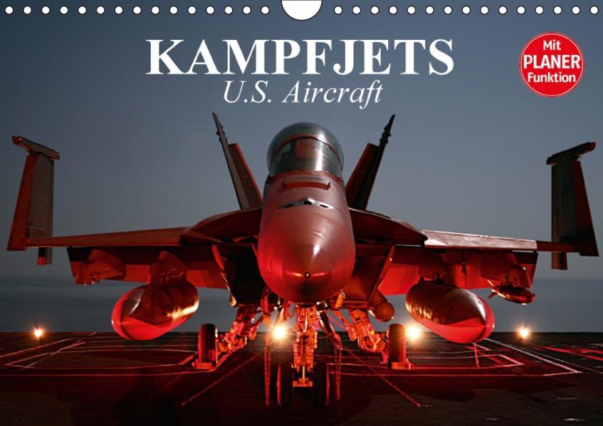 Kampfjets. U.S. Aircraft (Wandkalender 2017 DIN A4 quer) - Coverbild