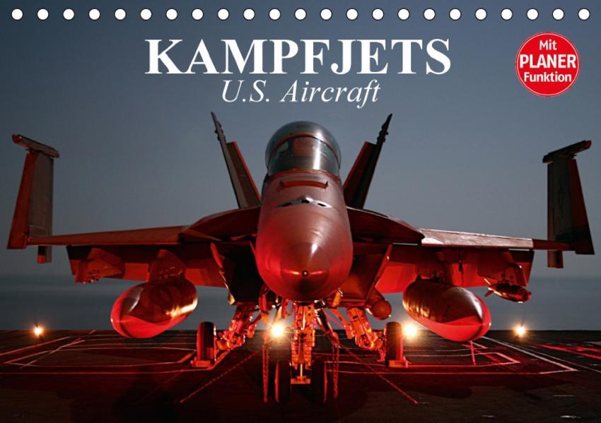 Kampfjets. U.S. Aircraft (Tischkalender 2017 DIN A5 quer) - Coverbild