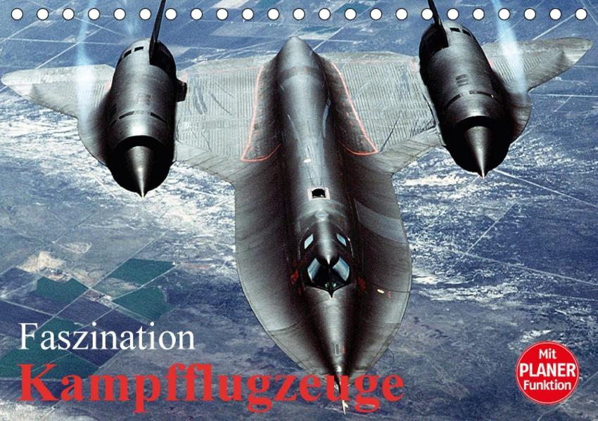 Faszination Kampfflugzeuge (Tischkalender 2017 DIN A5 quer) - Coverbild