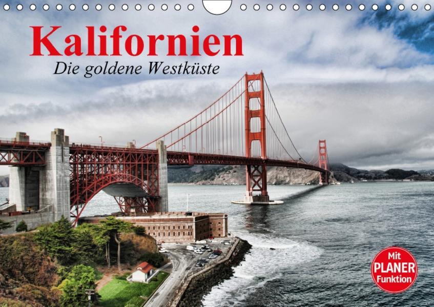 Kalifornien. Die goldene Westküste (Wandkalender 2017 DIN A4 quer) - Coverbild