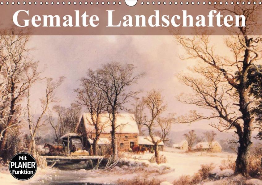 Gemalte Landschaften (Wandkalender 2017 DIN A3 quer) - Coverbild
