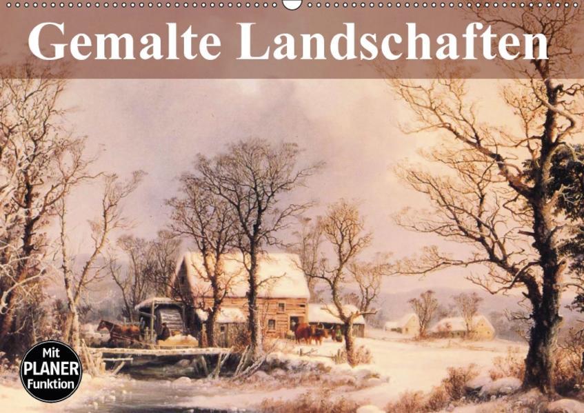 Gemalte Landschaften (Wandkalender 2017 DIN A2 quer) - Coverbild