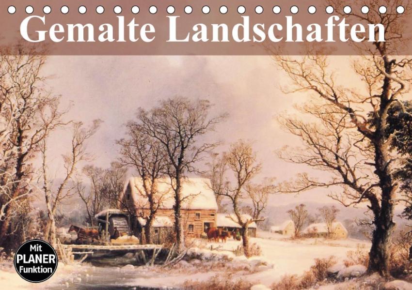 Gemalte Landschaften (Tischkalender 2017 DIN A5 quer) - Coverbild