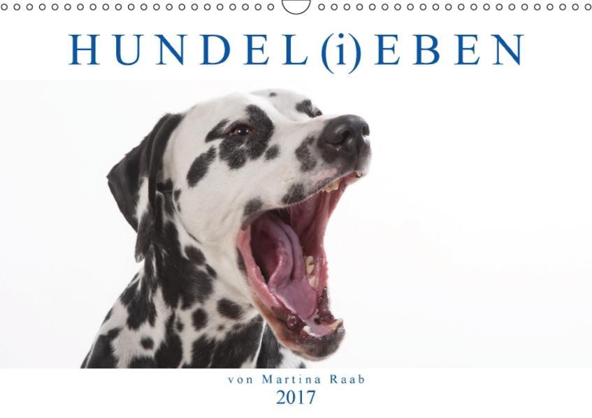 HUNDEL(i)EBEN (Wandkalender 2017 DIN A3 quer) - Coverbild