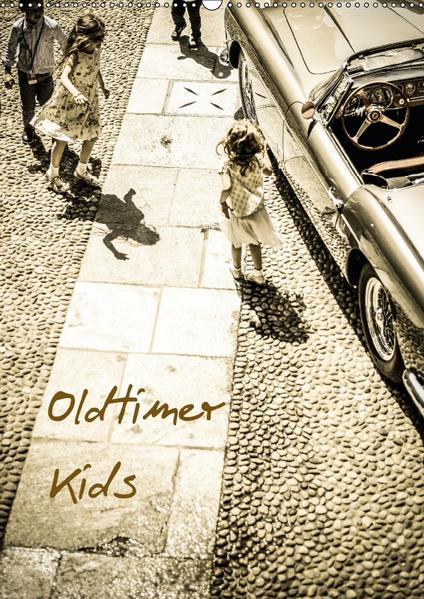 Oldtimer Kids (Wandkalender 2017 DIN A2 hoch) - Coverbild