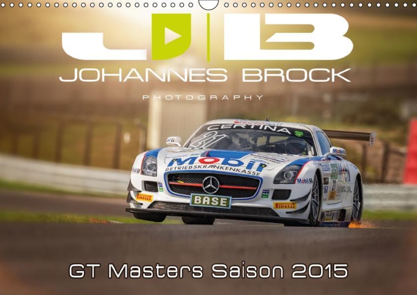 GT Masters Saison 2015 (Wandkalender 2017 DIN A3 quer) - Coverbild