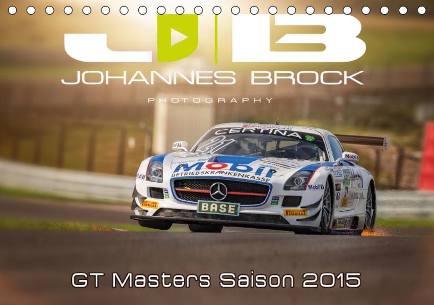 GT Masters Saison 2015 (Tischkalender 2017 DIN A5 quer) - Coverbild