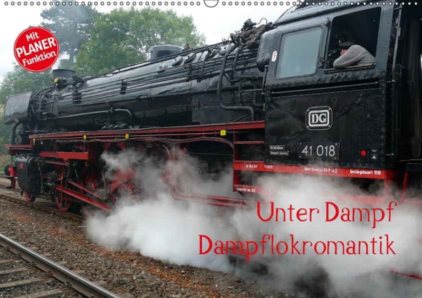 Unter Dampf - Dampflokromantik (Wandkalender 2017 DIN A2 quer) - Coverbild