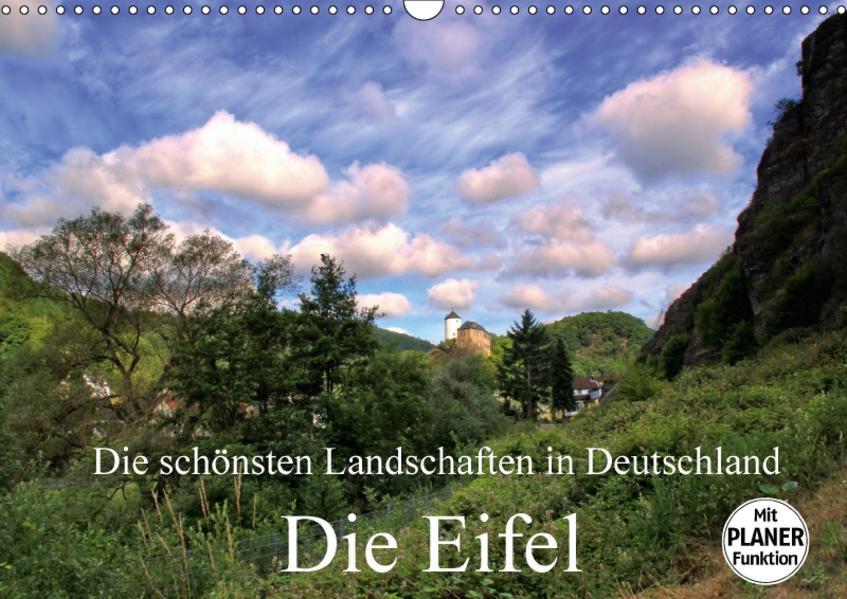 Die schönsten Landschaften in Deutschland - Die Eifel (Wandkalender 2017 DIN A3 quer) - Coverbild