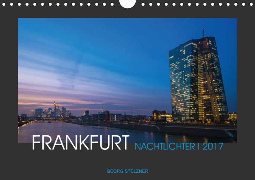 FRANKFURT - Nachtlichter 2017 (Wandkalender 2017 DIN A4 quer) - Coverbild