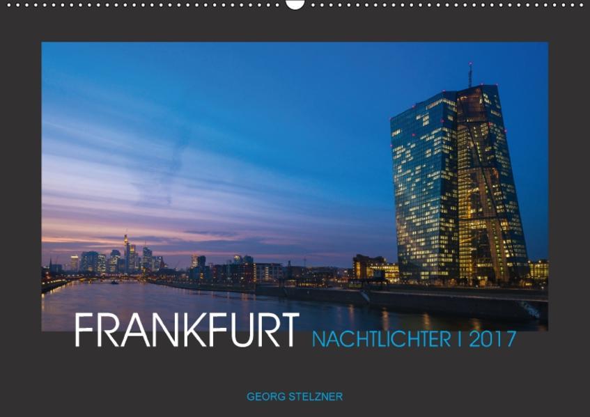 FRANKFURT - Nachtlichter 2017 (Wandkalender 2017 DIN A2 quer) - Coverbild