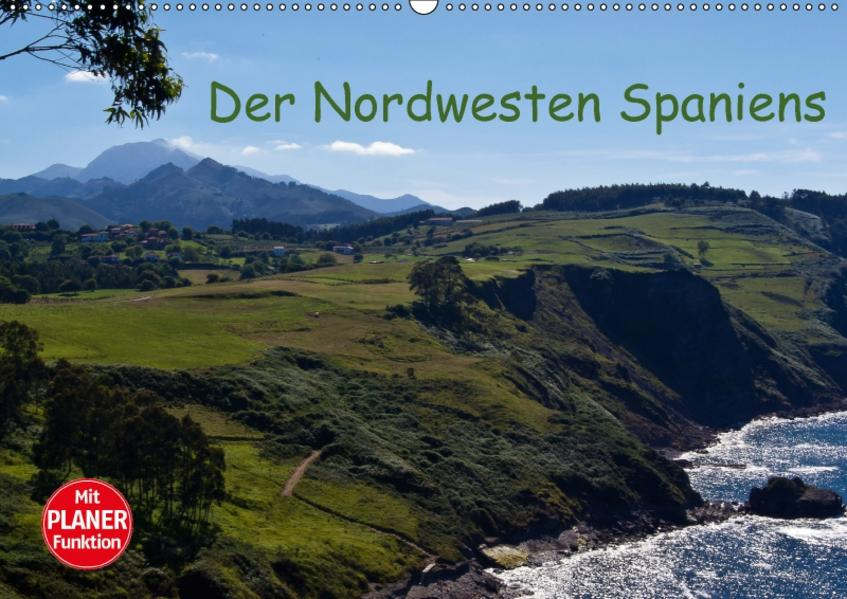Der Nordwesten Spaniens (Wandkalender 2017 DIN A2 quer) - Coverbild