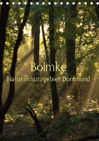 Bolmke - Naturschutzgebiet Dortmund (Tischkalender 2017 DIN A5 hoch) - Coverbild