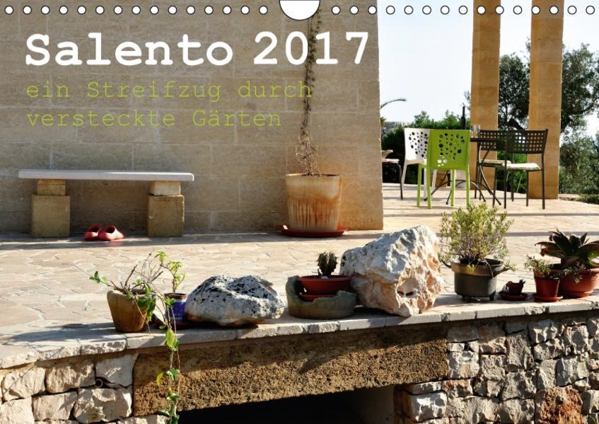 SALENTO ein Streifzug durch versteckte Gärten (Wandkalender 2017 DIN A4 quer) - Coverbild