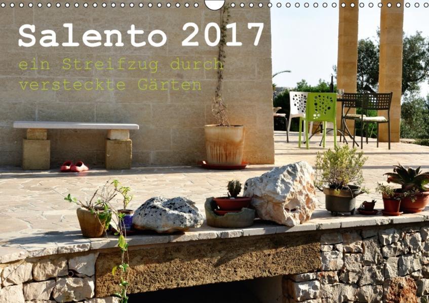 SALENTO ein Streifzug durch versteckte Gärten (Wandkalender 2017 DIN A3 quer) - Coverbild