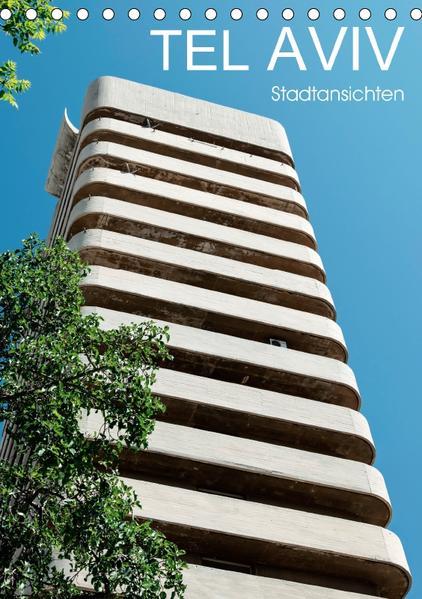 TEL AVIV  Stadtansichten (Tischkalender 2017 DIN A5 hoch) - Coverbild