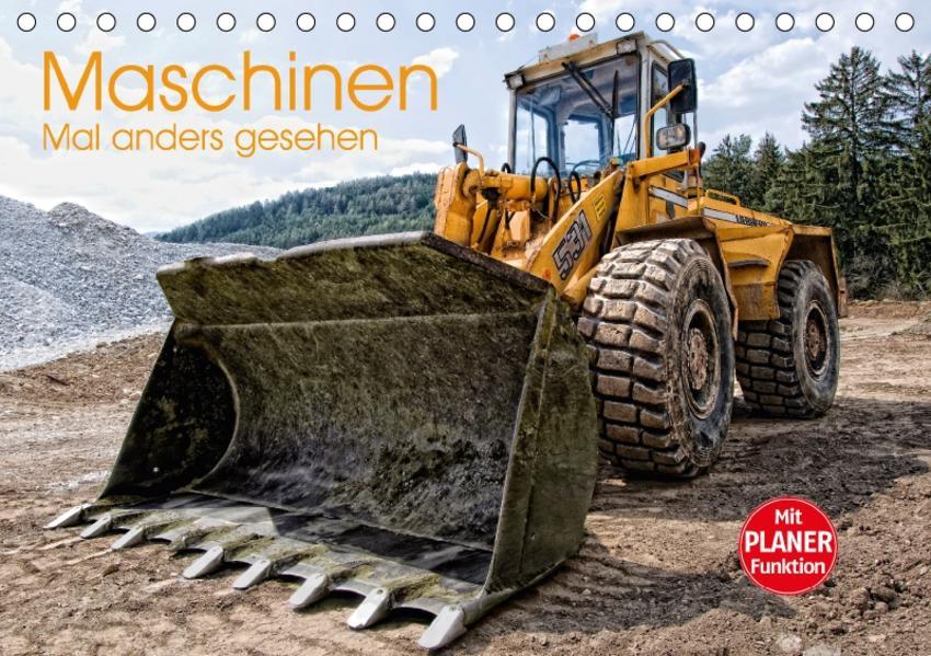 Maschinen - Mal anders gesehen (Tischkalender 2017 DIN A5 quer) - Coverbild
