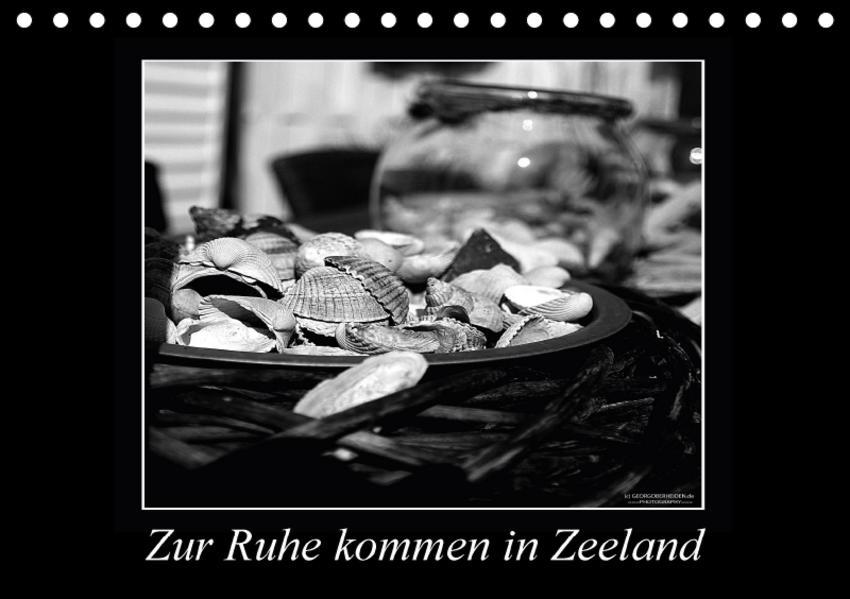 Zur Ruhe kommen in Zeeland (Tischkalender 2017 DIN A5 quer) - Coverbild