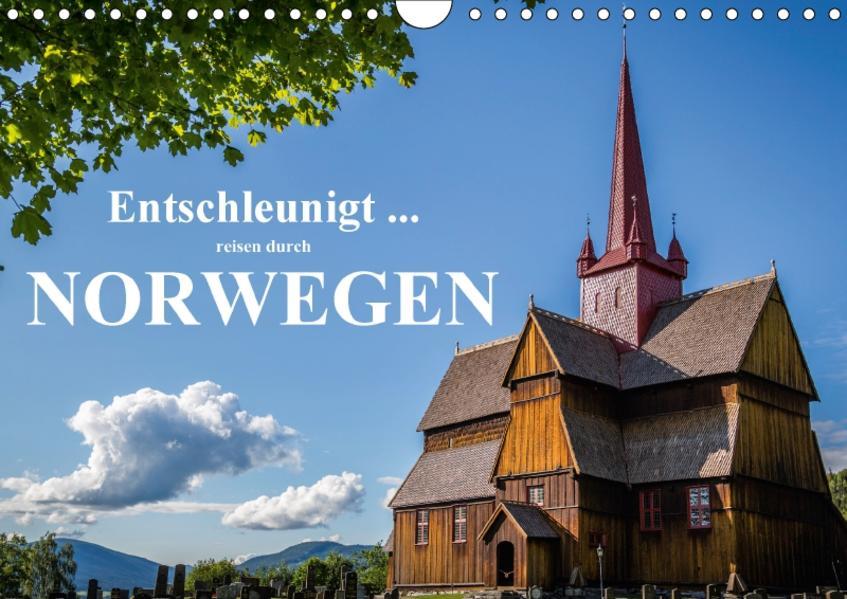 Entschleunigt ... reisen durch Norwegen (Wandkalender 2017 DIN A4 quer) - Coverbild