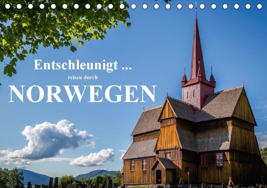 Entschleunigt ... reisen durch Norwegen (Tischkalender 2017 DIN A5 quer) - Coverbild