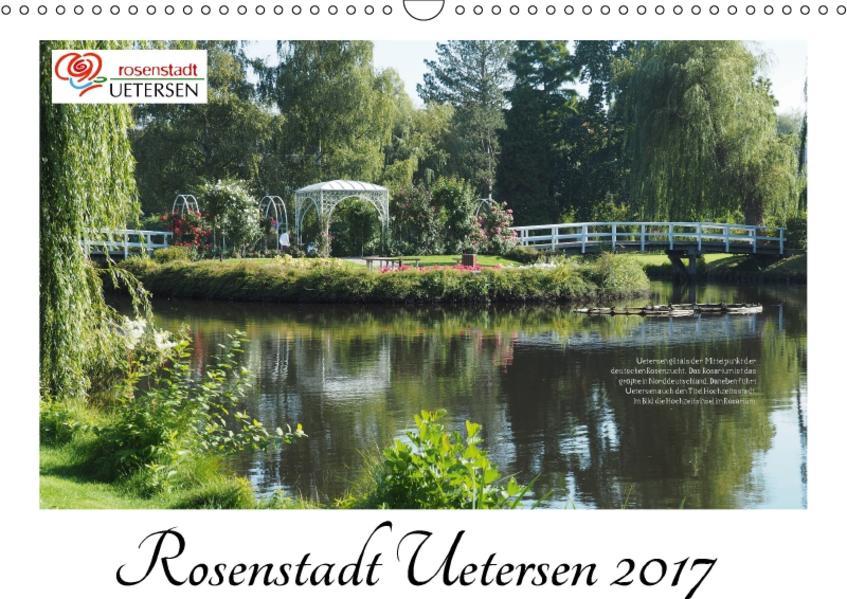 Rosenstadt Uetersen (Wandkalender 2017 DIN A3 quer) - Coverbild