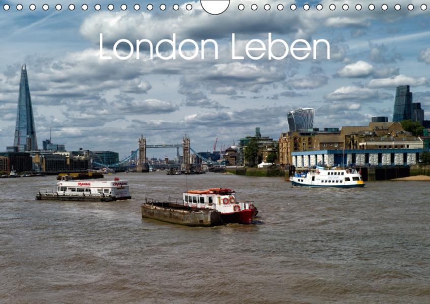 London Leben (Wandkalender 2017 DIN A4 quer) - Coverbild