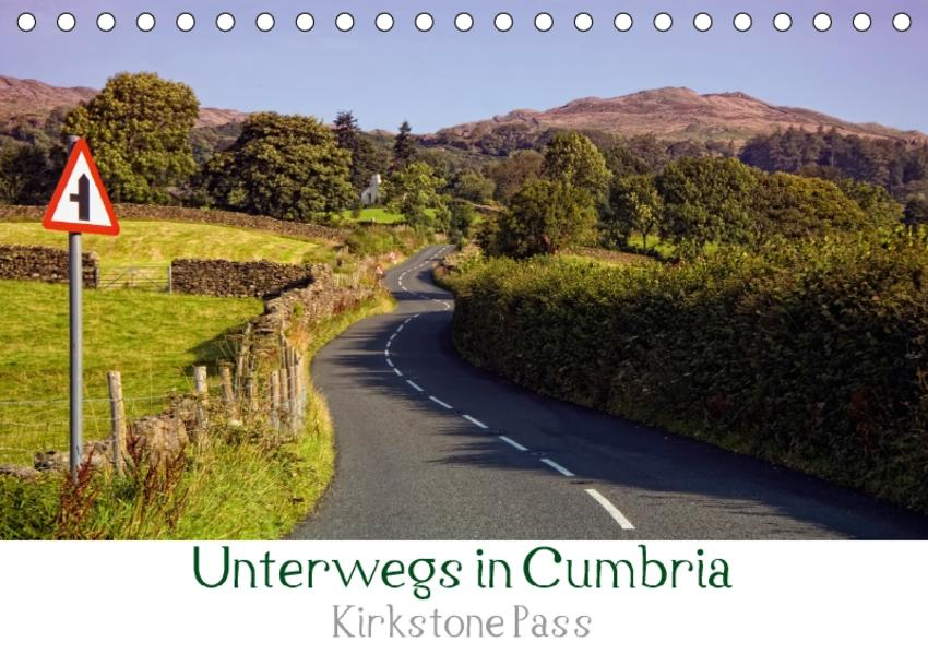 Unterwegs in Cumbria - Krikstone Pass (Tischkalender 2017 DIN A5 quer) - Coverbild
