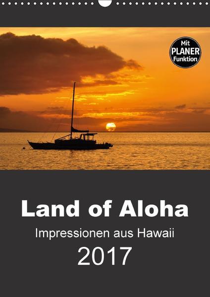 Hawaii - Land of Aloha (Wandkalender 2017 DIN A3 hoch) - Coverbild